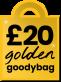 £20 Golden Goodybag