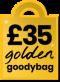 £35 Golden Goodybag